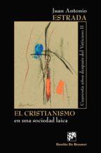 El Cristianismo en una sociedad laica (ebook)