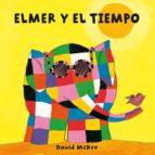 Elmer y el tiempo (Elmer. Todo cartón) (ebook)