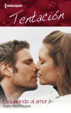 Esquivando al amor (ebook)