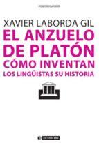 El anzuelo de Platón. Cómo inventan los lingüistas su historia (ebook)