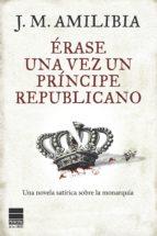 Érase una vez un príncipe republicano