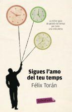 Sigues l'amo del teu temps (ebook)