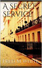 A Secret Service (ebook)