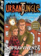 Urban Jungle: Sopravvivenza (ebook)