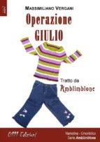 Operazione Giulio (ebook)