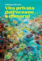 Vita privata dell'oceano e dintorni (ebook)