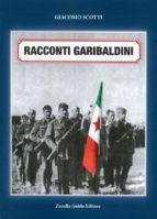 Racconti Garibaldini (ebook)