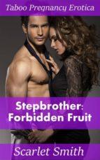 Stepbrother: Forbidden Fruit (ebook)