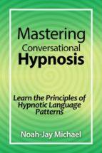 Mastering Conversational Hypnosis (ebook)