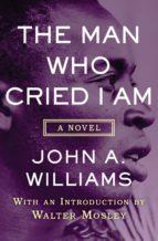The Man Who Cried I Am (ebook)