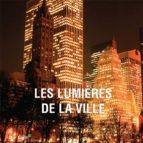 Les lumières de la ville (ebook)