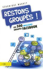 Restons groupés! (ebook)