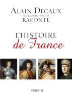 Alain Decaux raconte l'histoire de France (ebook)