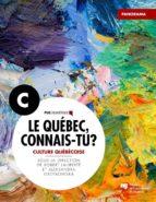 Le Québec, connais-tu ? Culture québécoise (ebook)