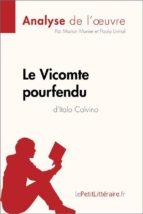 Le Vicomte pourfendu d'Italo Calvino (Fiche de lecture) (ebook)