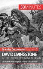 David Livingstone au cœur du continent africain (ebook)