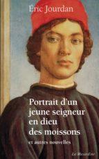Portrait d'un jeune seigneur en dieu des moissons, et autres nouvelles (ebook)
