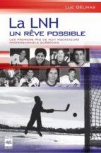 La LNH, un rêve possible T1 (ebook)