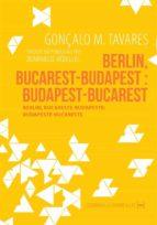 Berlin, Bucarest-Budapest : Budapest-Bucarest (ebook)