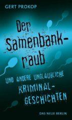 Der Samenbankraub (ebook)