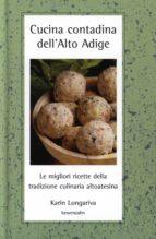 Cucina contadina dell'Alto Adige (ebook)