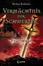 Vermächtnis der Schwerter 2 - Feuerzwinger (ebook)