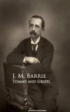 Tommy and Grizel (ebook)