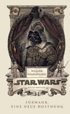 William Shakespeares Star Wars - Fürwahr, eine neue Hoffnung (ebook)