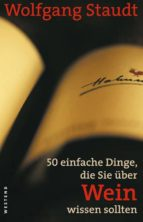 50 einfache Dinge, die Sie über Wein wissen sollten (ebook)
