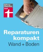 Reparaturen Kompakt - Wand + Boden (ebook)
