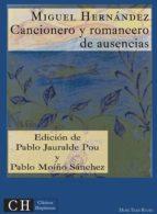 Cancionero y romancero de ausencias (ebook)