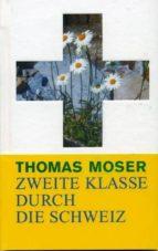 Zweite Klasse Durch Die Schweiz (ebook)
