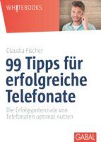 99 Tipps für erfolgreiche Telefonate (ebook)