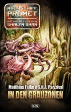 Raumschiff Promet - Die Abenteuer der Shalyn Shan 05: In den Grauzonen (ebook)