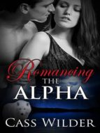 Romancing The Alpha (ebook)