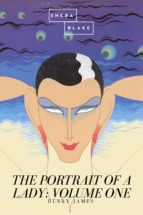 The Portrait of a Lady: Volume One