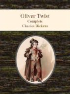 Oliver Twist By Charles Dickens (ebook)