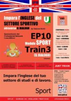 Corso di Inglese Pratico EP10 – Impara l'inglese del settore sportivo con IL DIALOGO (ebook)