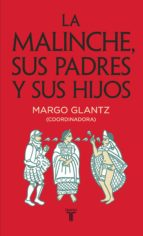 La Malinche, sus padres y sus hijos (ebook)