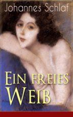 Ein freies Weib (Vollständige Ausgabe) (ebook)
