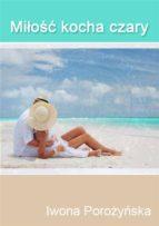 Miłość kocha czary (ebook)