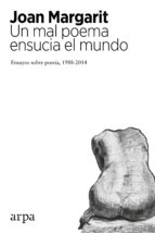 Un mal poema ensucia el mundo (ebook)