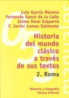 Historia del mundo clásico a través de sus textos. 2. Roma (ebook)