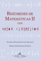 RESÚMENES DE MATEMÁTICAS II CON NOTAS HISTÓRICAS (ebook)