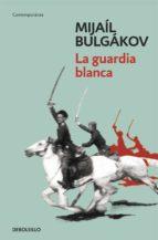 La guardia blanca (ebook)