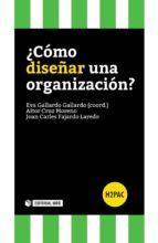 ¿Cómo diseñar una organización? (ebook)
