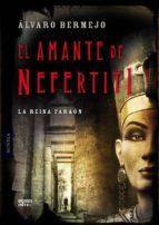 El amante de Nefertiti (ebook)
