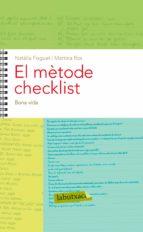 El mètode Checklist. Capítol 10: Bona vida (ebook)