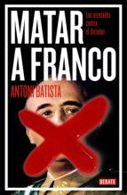Matar a Franco (ebook)