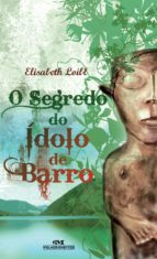 O Segredo do Ídolo de Barro (ebook)
